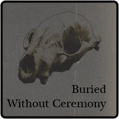 burries with out ceremony